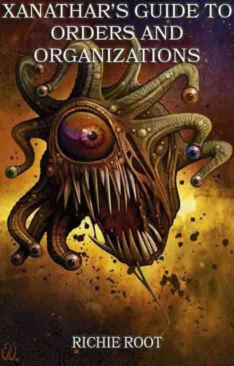 Xanathar's Guide to Orders and Organizations - Dungeon